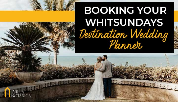 Booking Your Whitsundays Destination Wedding Planner