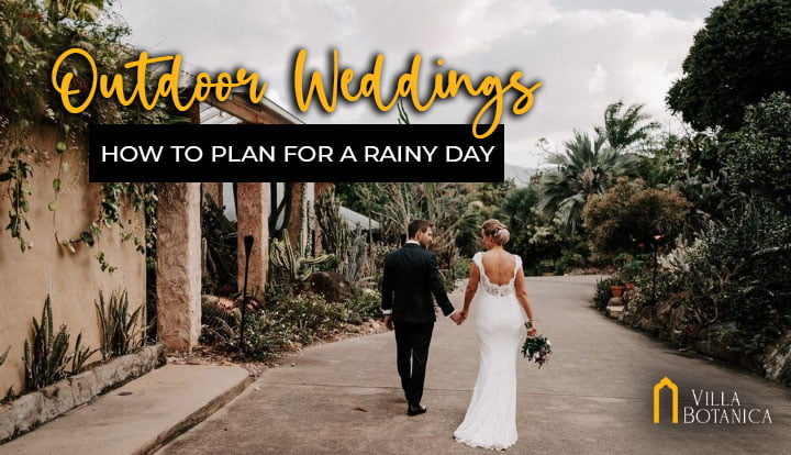 Outdoor Weddings: How to Plan for a Rainy Day